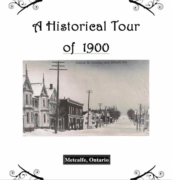 A Historical Tour of Turn of the Century Metcalfe