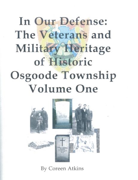 In Our Defense: The Veterans and Military Heritage of Osgoode Township
